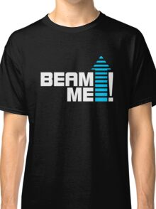 Beam me up V.1 (2c) Classic T-Shirt