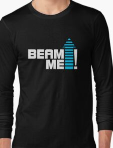 Beam me up V.1 (2c) Long Sleeve T-Shirt