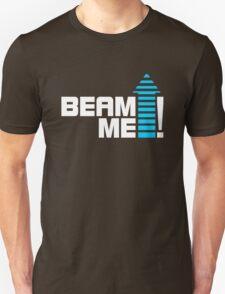 Beam me up V.1 (2c) Unisex T-Shirt