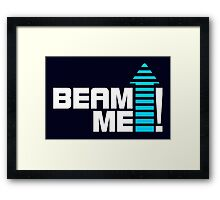 Beam me up V.1 (2c) Framed Print