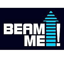 Beam me up V.1 (2c) Photographic Print