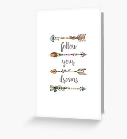 Follow Your Dreams on White Greeting Card