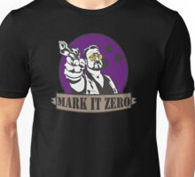 Mark It Zero Unisex T-Shirt