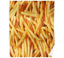 French Fried Potatoes Poster
