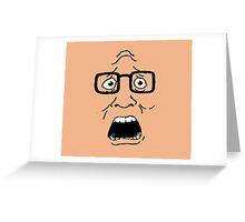 BWAHHHHHHHHH Greeting Card