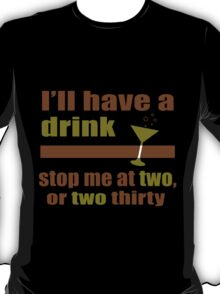 Two or Two Thirty T-Shirt