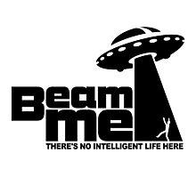 Beam me up V.2.2 (black) Photographic Print