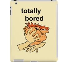 Totally Bored Phone Case  iPad Case/Skin