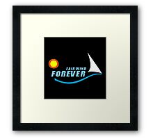 Fair Wind Forever for black products Framed Print