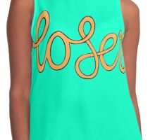 orange you glad i didnt call you a loser Contrast Tank