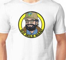 Go Wild Man! Unisex T-Shirt