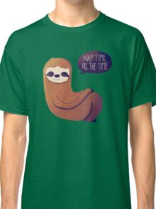 Nap Time, All The Time Classic T-Shirt