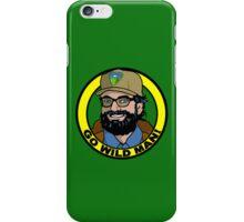 Go Wild Man! iPhone Case/Skin