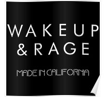 Wake Up and Rage Tablet & phone case Poster