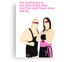 BEST THERE IS BEST THERE WAS  Canvas Print