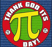 Thank God Its Pi Day Prints by Wislander