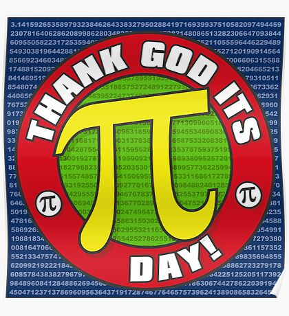 Thank God Its Pi Day Prints Poster