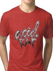Acid Rap Tri-blend T-Shirt