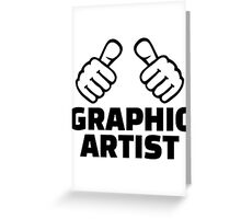 Graphic artist Greeting Card