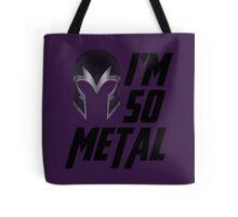 I'm So Metal Tote Bag