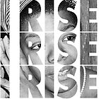 I Rise by rembraushughs