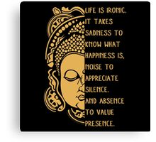 life is ironic buddha Canvas Print