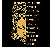 life is ironic buddha Photographic Print