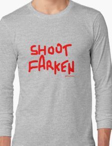 Shoot Farken Red Long Sleeve T-Shirt