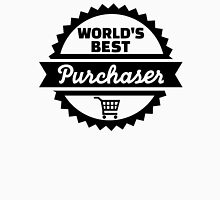 World's best purchaser Unisex T-Shirt
