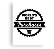 World's best purchaser Canvas Print