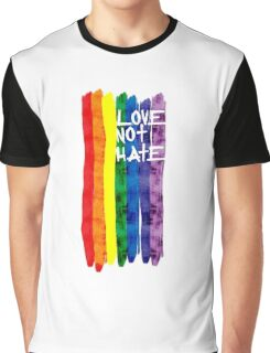 Love not Hate Graphic T-Shirt