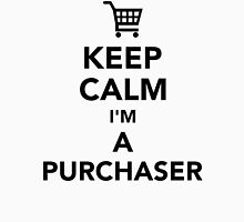 Keep calm I'm a purchaser Unisex T-Shirt