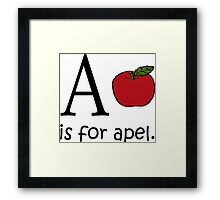 A is for Apple: Funny Alphabet Framed Print