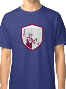 Statue of Liberty Holding Sword Scales Justice Shield Classic T-Shirt