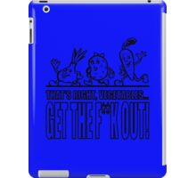 GTFO Vegetables! iPad Case/Skin