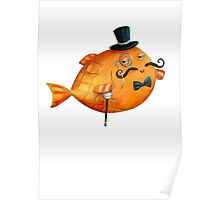 Sir Fish with Mustaches Poster