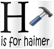 Funny Alphabet: H is for Hammer Poster