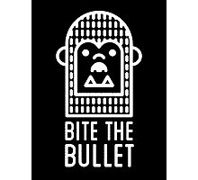 bite the bullet Photographic Print
