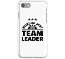 World's best team leader iPhone Case/Skin