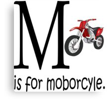 Funny Alphabet: M is for Motorcycle Canvas Print