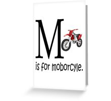 Funny Alphabet: M is for Motorcycle Greeting Card