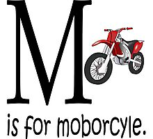 Funny Alphabet: M is for Motorcycle Photographic Print