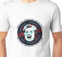 Reject Hillary Clinton. See No Evil, Hear No Evil, Vote No Evil Unisex T-Shirt