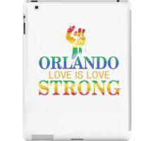 Strong Orlando, Love is Love Orlando T-Shirt iPad Case/Skin