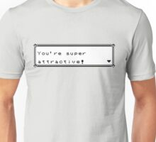 It's super effective! (To pick up chicks/guys) Unisex T-Shirt