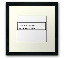 It's super effective! (To pick up chicks/guys) Framed Print