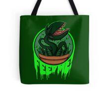 FEED ME! Tote Bag