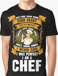 I Never Said I Was Perfect I Am A Chef, Funny Gift For Arsitek Graphic T-Shirt