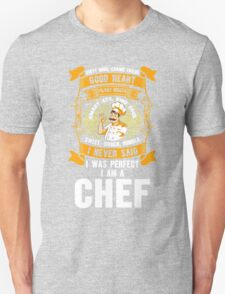 I Never Said I Was Perfect I Am A Chef, Funny Gift For Arsitek Unisex T-Shirt
