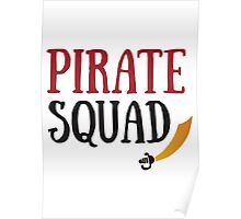 Pirate Squad Poster